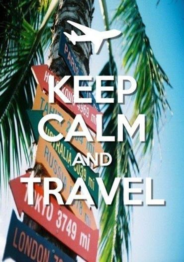 Keep calm & travel.