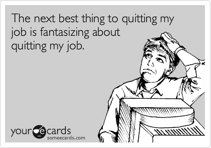 Your-Cards-Quitting-my-Job